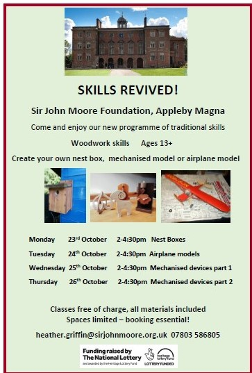 Skills revived Sir John Moore Foundation Heritage Lottery Fund Appleby Magna Classes